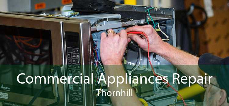 Commercial Appliances Repair Thornhill