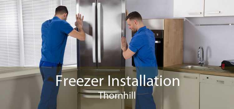 Freezer Installation Thornhill