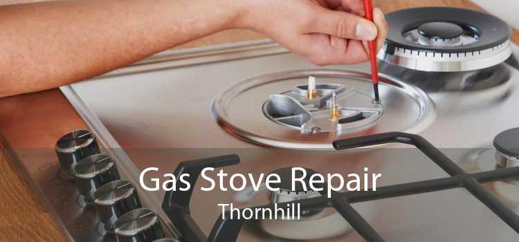 Gas Stove Repair Thornhill
