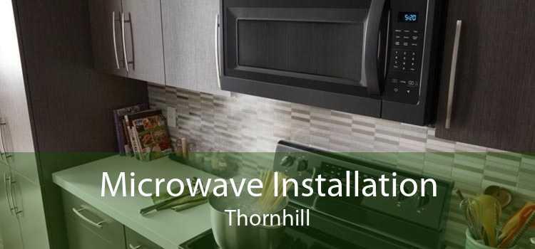Microwave Installation Thornhill