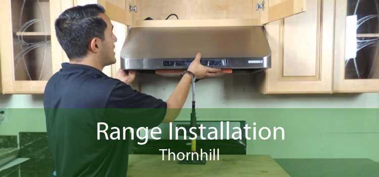 Range Installation Thornhill