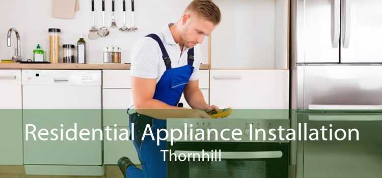 Residential Appliance Installation Thornhill