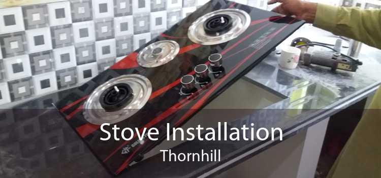 Stove Installation Thornhill